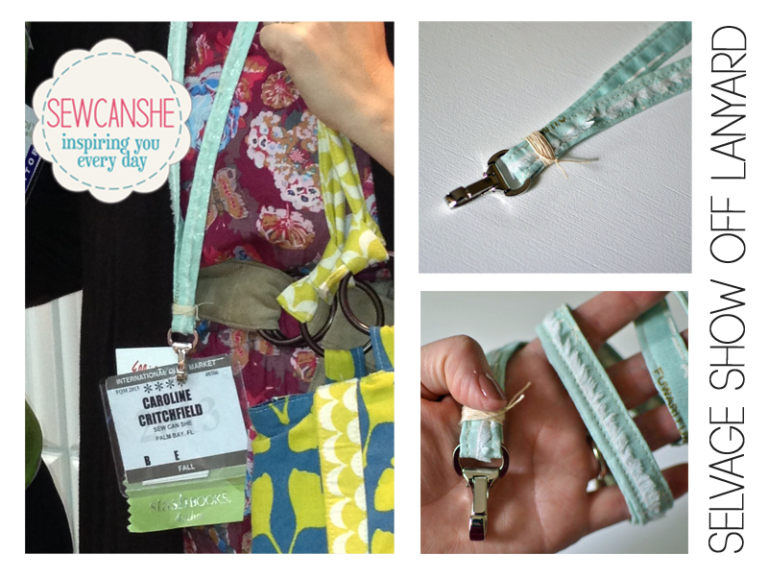 Selvage Show Off… a new lanyard tutorial