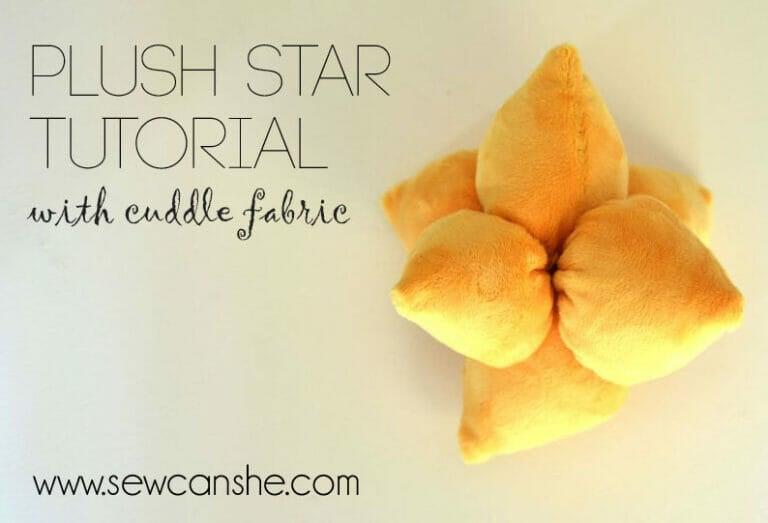 Easy Plush Star Tutorial – using Cuddle Fabric