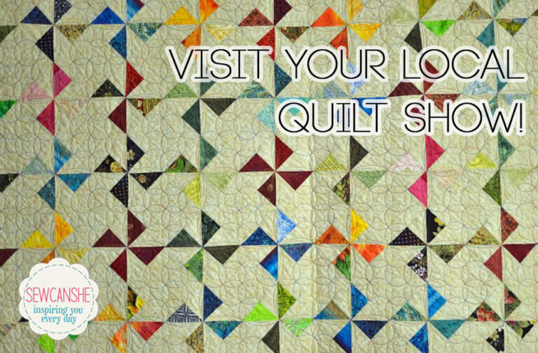 Support local quilters… go to their show!