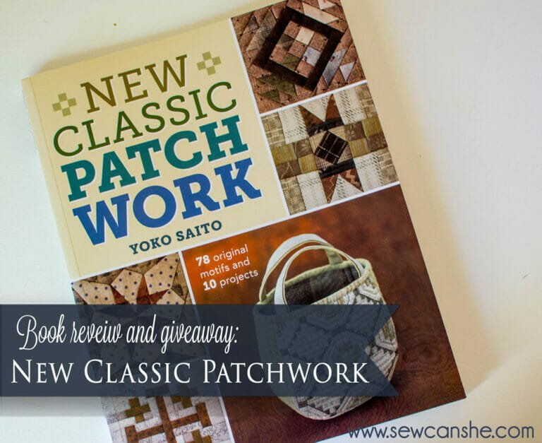 Book Review: New Classic Patchwork by Yoko Saito