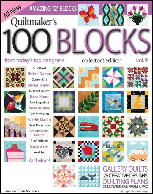 My quilt block is in Quiltmaker's 100 Blocks… and I'm giving away a copy