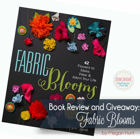 Book Review: Fabric Blooms by Megan Hunt