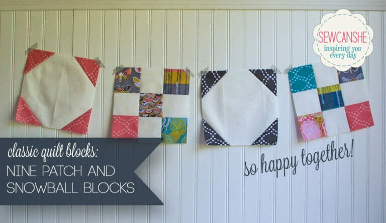Easy Quilt Block Tutorial: Nine Patch and Snowball Blocks together!