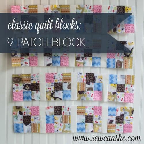 Easy Quilt Block Tutorial: The 9 Patch Block
