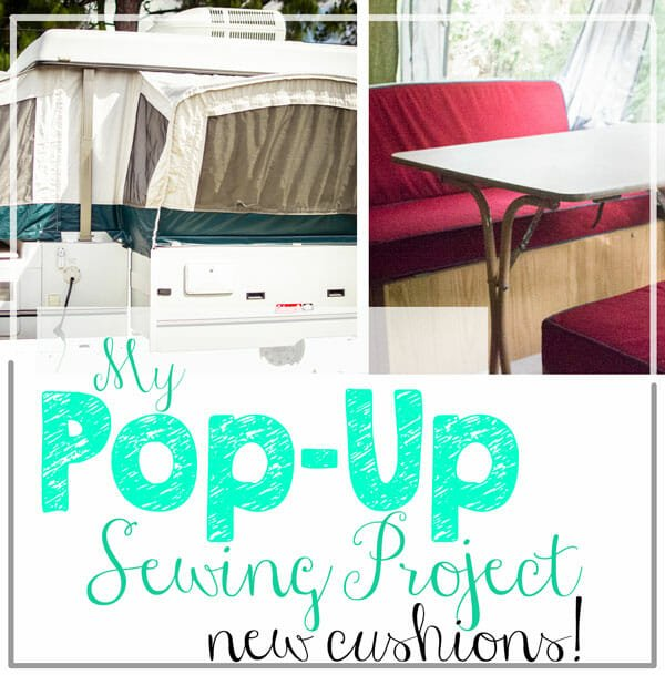 My Pop-Up Sewing Project: DIY Camper Cushions!
