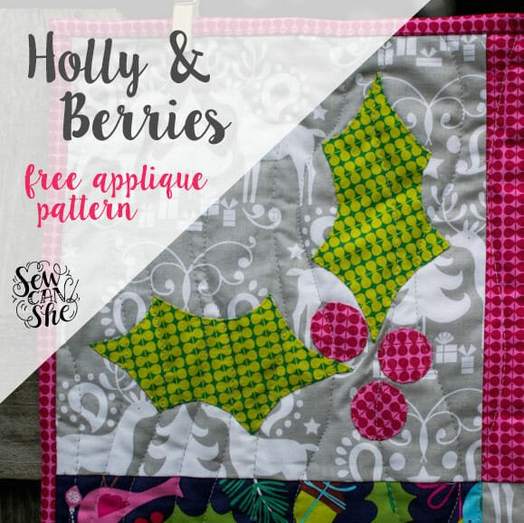 Holly & Berries Free Holiday Appliqué Pattern!
