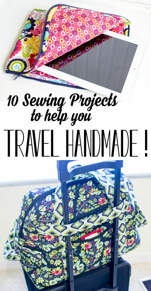 10 DIY Sewing Projects to help you Travel Handmade!