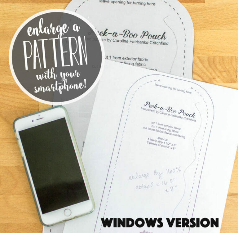 How to Enlarge a Pattern Using Your Smartphone and Computer (Windows version)
