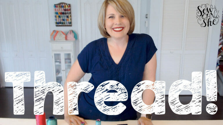 I'm sharing a new video all about how to use different kinds of sewing THREAD!