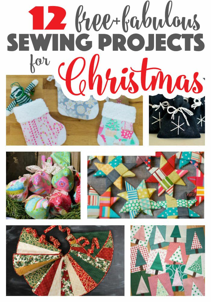 12 Free + Fabulous Christmas Sewing Projects!