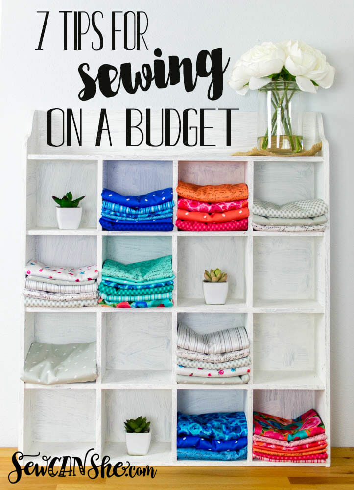Sewing on a Budget: 7 helpful tips!