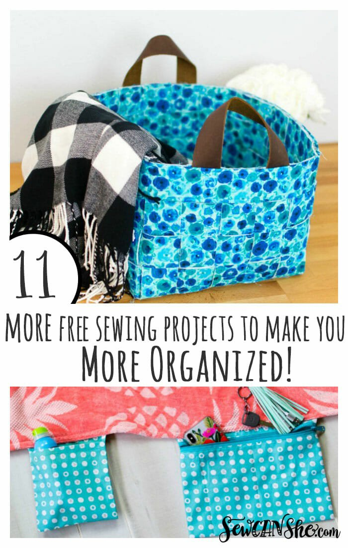 11 MORE Free Sewing Tutorials to Make You More Organized!