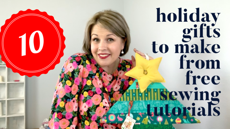 10 NEW Holiday Gifts to Make from Free Sewing Tutorials – VIDEO!