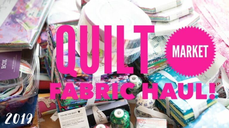 Show Off Saturday… My Quilt Market 2019 Fabric (and thread) Haul!