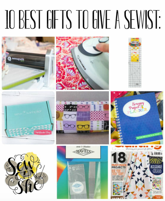 The 10 Best Gifts to Give a Sewist (add your own ideas to the list!)