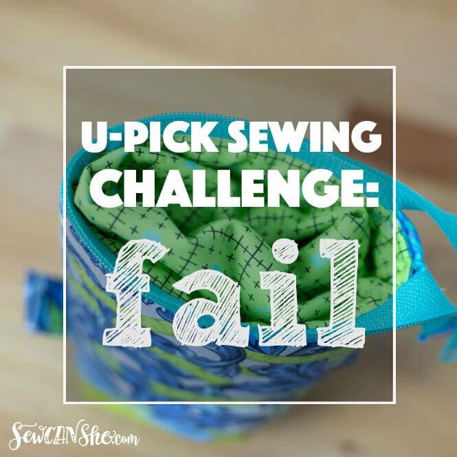 U-Pick Sewing Project Fail!