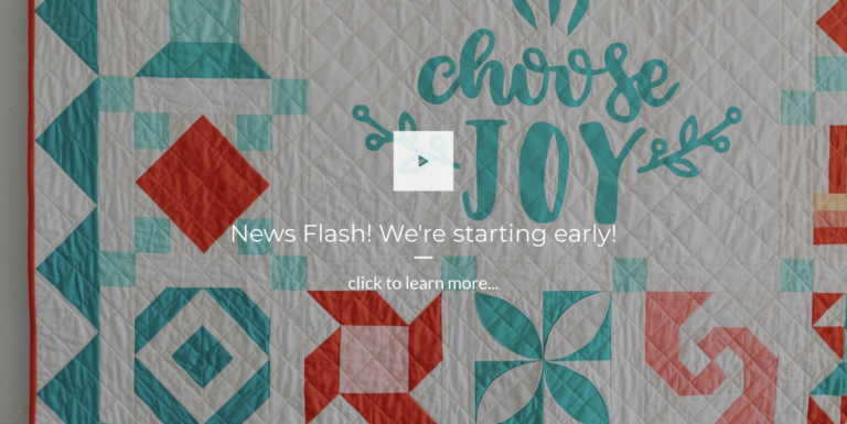 Our Choose Joy Block-of-the-Month is starting early!