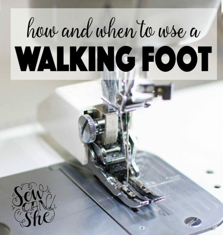 How and When to Use the Walking Foot on Your Sewing Machine