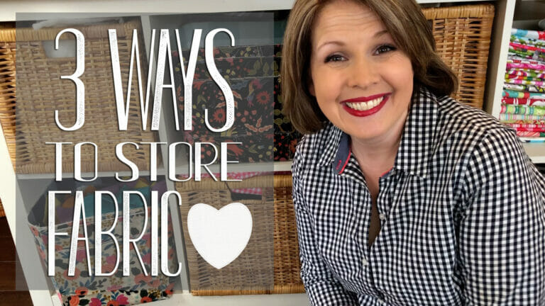 3 Ways to Organize and Store Fabric {fabric storage video!}