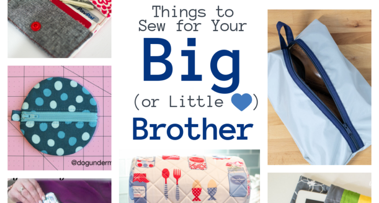 12 Things to Sew for Your Big Brother (or Little<3)