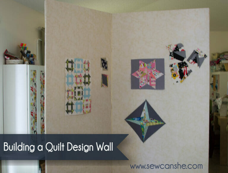 How to Build a Quilt Design Wall