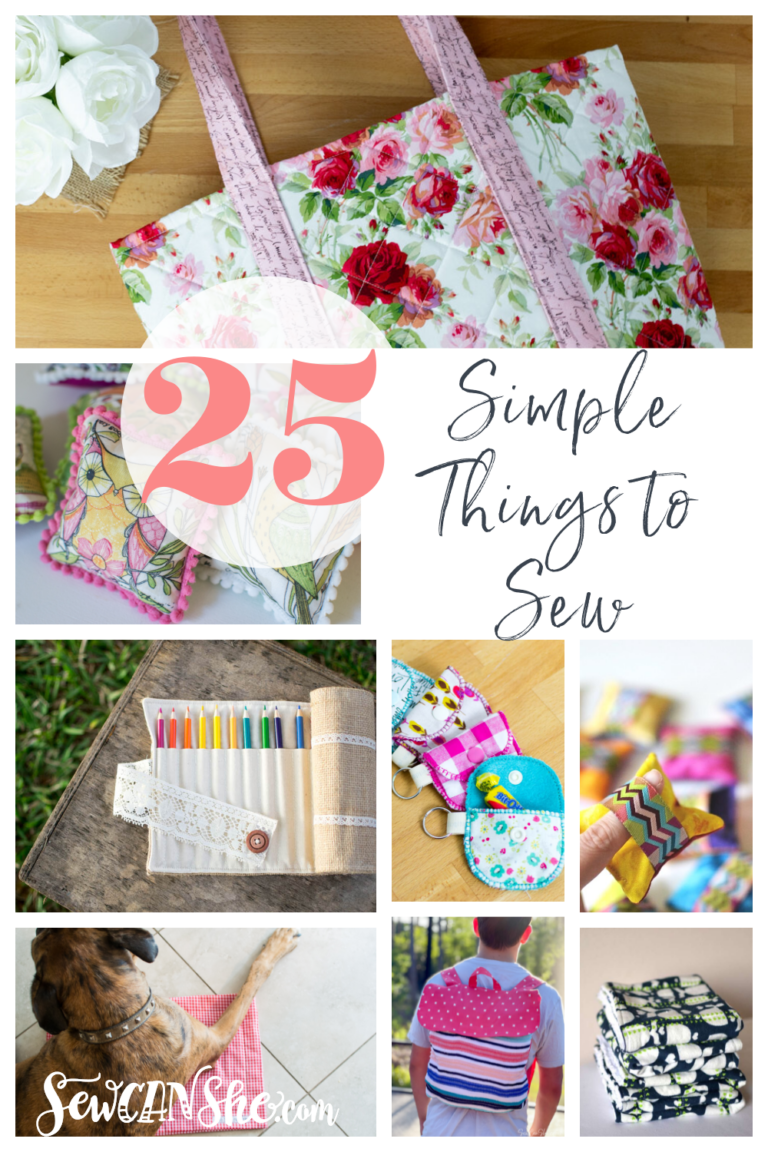 25 Simple Sewing Projects – All Free