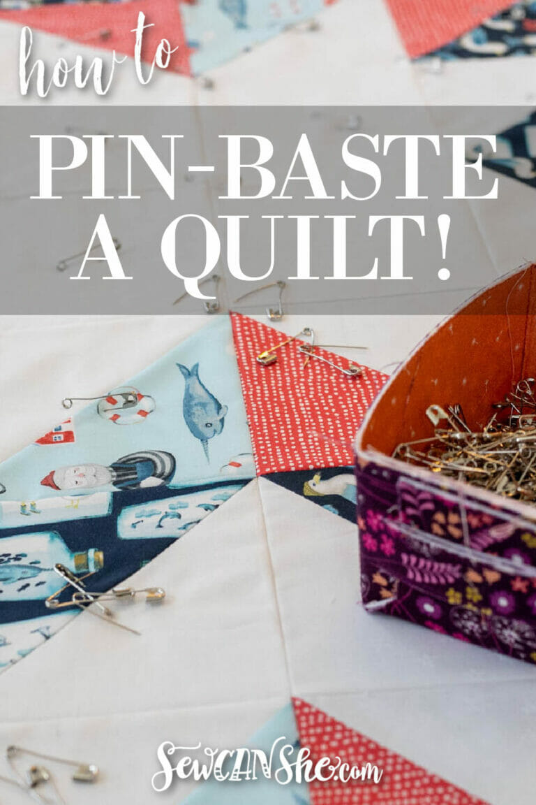 How to Pin Baste a Quilt to Get Ready for Quilting