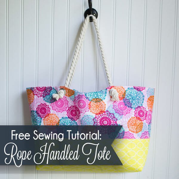 How to Sew an Easy Rope Handled Tote Bag – Free Sewing Pattern