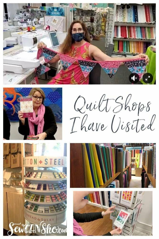 Quilt Shops I Have Visited & Loved