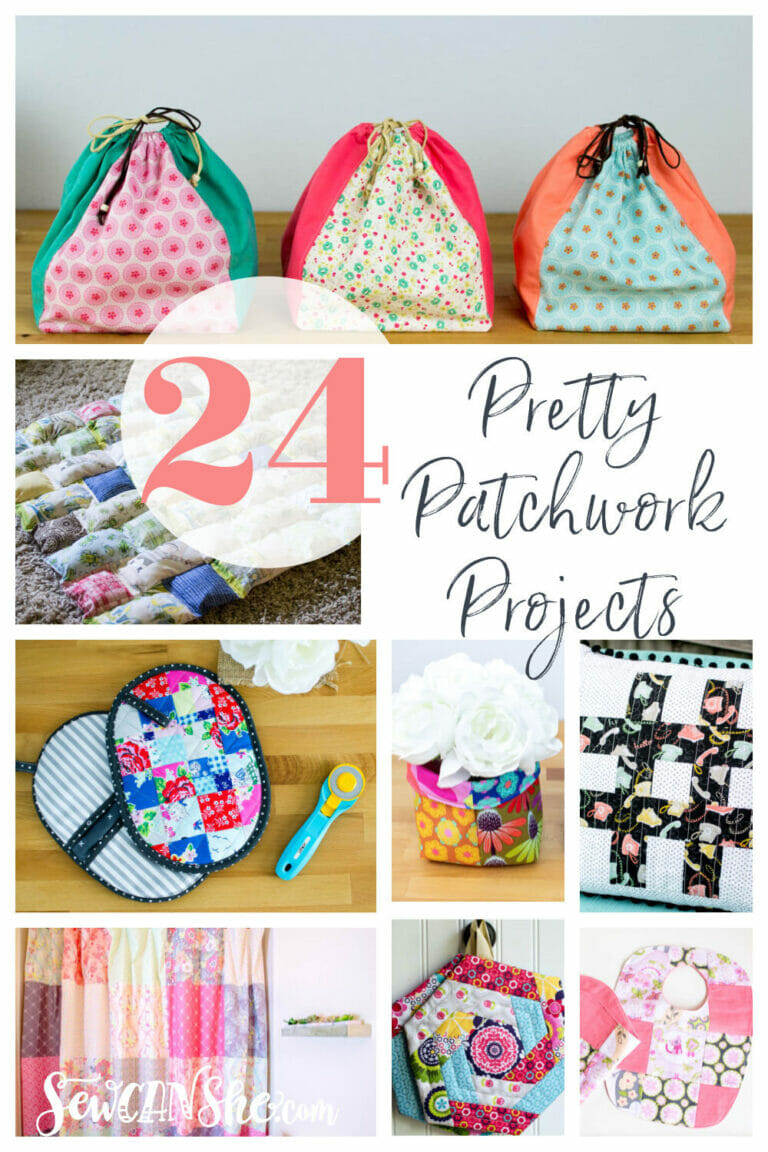24 Pretty Patchwork Projects to Sew – All Free Patterns